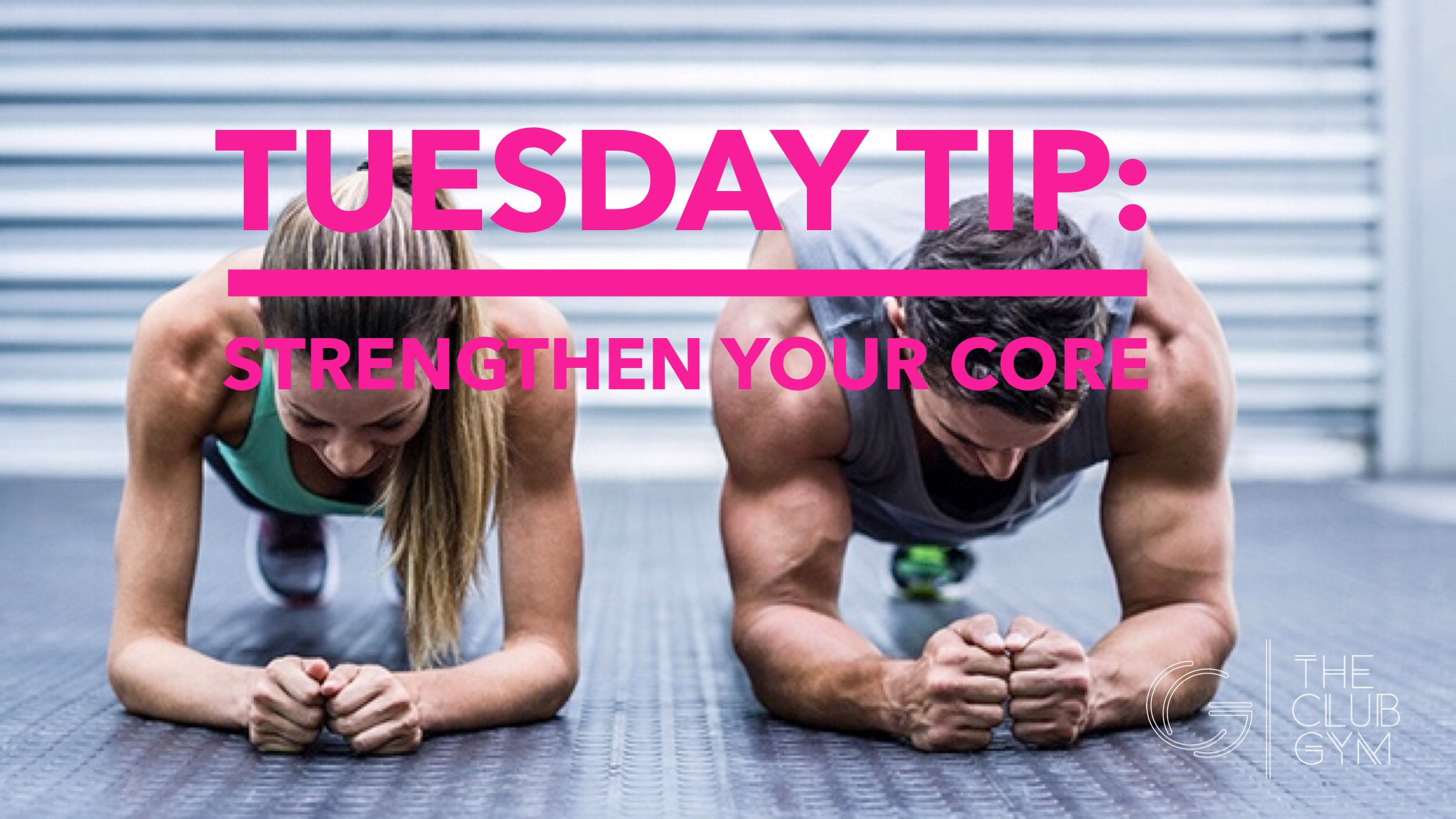 Strengthen Your Core - The Club Gym