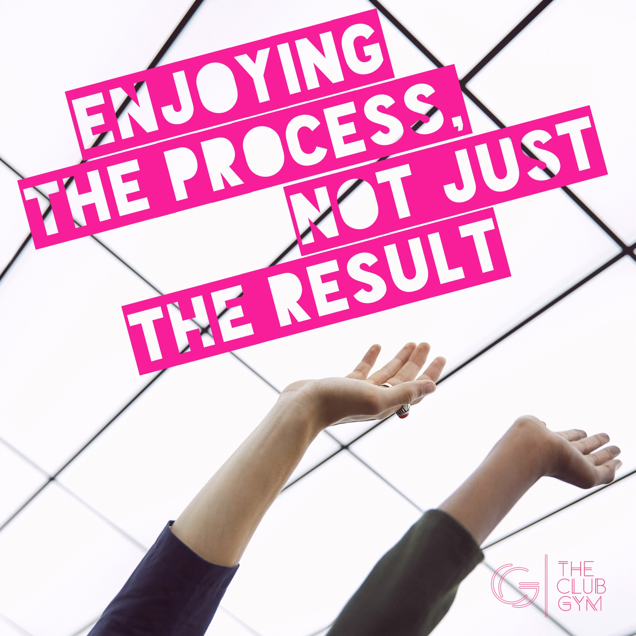 Enjoying the process, not just the result