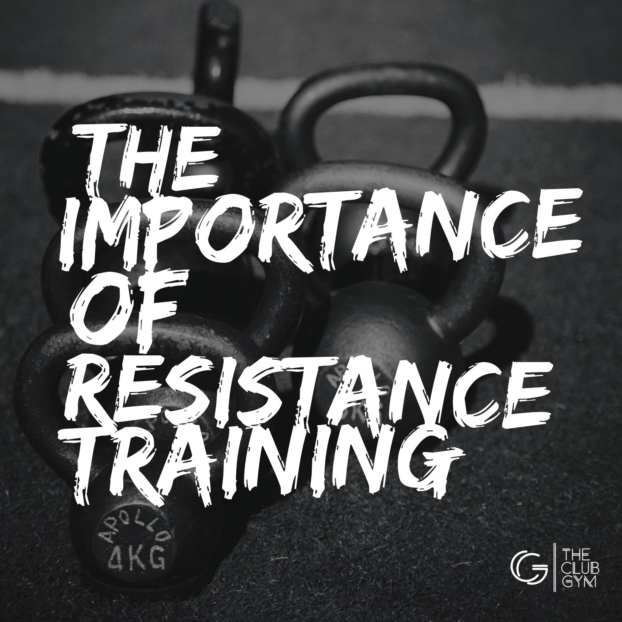 Importance of resistance training